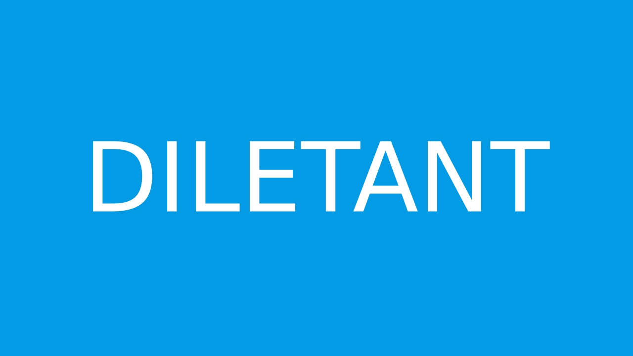 How to pronounce DILETANT in English  JustPronounce